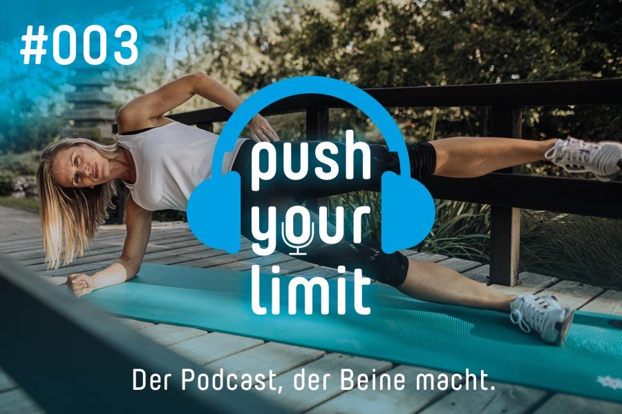 Podcast Push Your Limit #003
