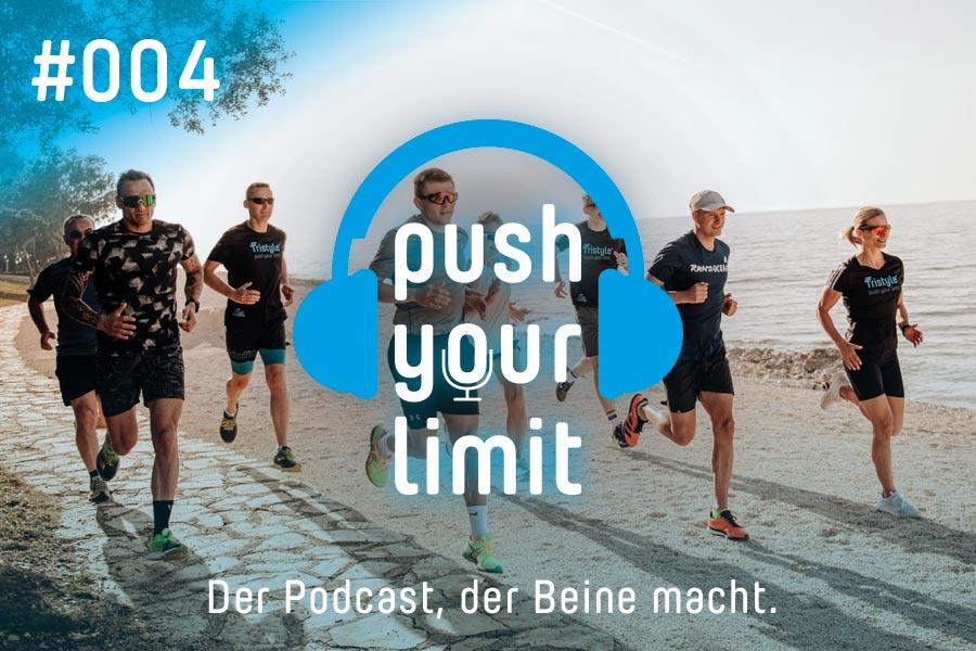 Podcast Push Your Limit #004