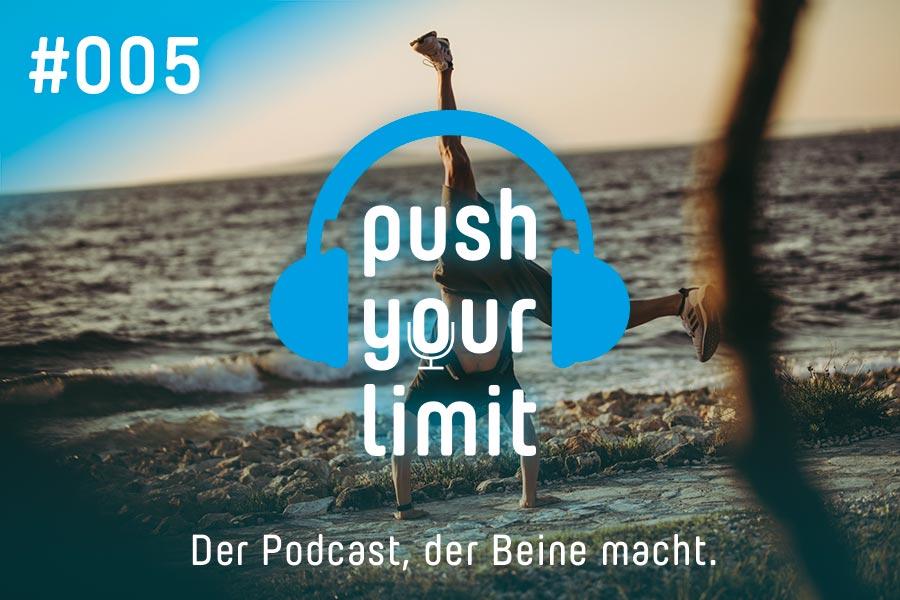 Podcast Push Your Limit #005